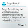 TargetRecruit Integrates with Talent Plus to Streamline the Pre-Hire Assessment and Onboarding Process