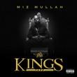"""Miami Hip Hop Artist Miz Mullah Releases New Music Project """"The Kings Tape"""""""