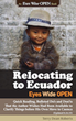 Front Cover: Relocating to Ecuador - Eyes Wide OPEN