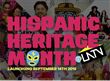 Hispanic Heritage Month on LATV