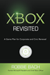 Former Chief Xbox Officer Robbie Bach Releases New Book Xbox Revisited: A Game Plan for Corporate and Civic Renewal