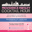 The Providence Fertility Center to Host Fertility Cocktail Hour on October 8, 2015 at Waterman Grille for Women Who Wish to Learn About Their Fertility and Egg Freezing