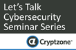 Cryptzone Addresses Changing Cybersecurity Threats