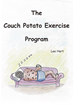 """Lee Hart's New Book """"The Couch Potato Exercise Program"""" is a Unique and Informative Workout Guidebook."""