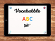 Vocabubble: Educational App By Marbotic Lets Children Discover The Alphabet And Enrich Their Vocabulary.