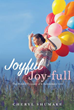 New Xulon Title Encourages Readers To Pursue God For Joy