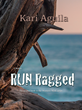 Award-Winning Author, Kari Aguila, Pitches Feminist Novel On Kickstarter