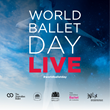 Five of the World's Leading Ballet Companies Present World Ballet Day LIVE on October 1