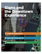 The Signage Foundation Inc. Releases Report on the Role of Signage in Downtown Development