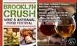 Brooklyn wine and food tasting event. Saturday, November 14; 2 sessions: 3-6pm and 8-11pm. Industry City, Bldg 4, 34 35th Street, Sunset Park, Brooklyn.