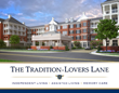 The Tradition-Lovers Lane Community Announces Grand Opening