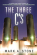New Book 'The Three C's' Shares Proven Method for Career Enrichment