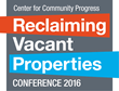 National Reclaiming Vacant Properties Conference in Baltimore on September 28-30, 2016