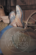 "Karim Muhammad's New Book ""Just a Few Words"" is a Telling and Powerful Book of Poetry."