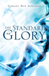 New Xulon Book Examines Glory As The Lord's Standard For All