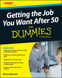 Getting the Job You Want After 50 For Dummies, AARP book, For Dummies book, Dummies book, Dummies