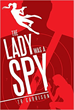 The Name is Webb, Jean Webb: Adventures of a Female Superspy