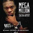 "Zae da Artist Releases New Single ""Mega Million"""