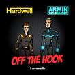 """Out Now: Armin van Buuren & Hardwell Release New Single, """"Off The Hook"""" (Armind/Revealed)"""