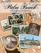 Palm Beach: a Community Tribute - First Edition Available Now