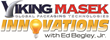 Viking Masek to be Featured on Innovations with Ed Begley Jr. Airing via Discovery Channel