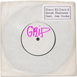 "Out Now: Disco Killerz & Sarah Charness feat. Jem Cooke, ""Grip"""