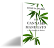 CannaVoices Proudly Recognizes the Release of Steve DeAngelo's Book The Cannabis Manifesto