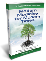 Modern Medicine for Modern Times: The Functional Medicine Handbook