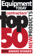 Equipment Today Magazine Announces Fifth Annual Contractors' Choice for Top 50 Construction Products
