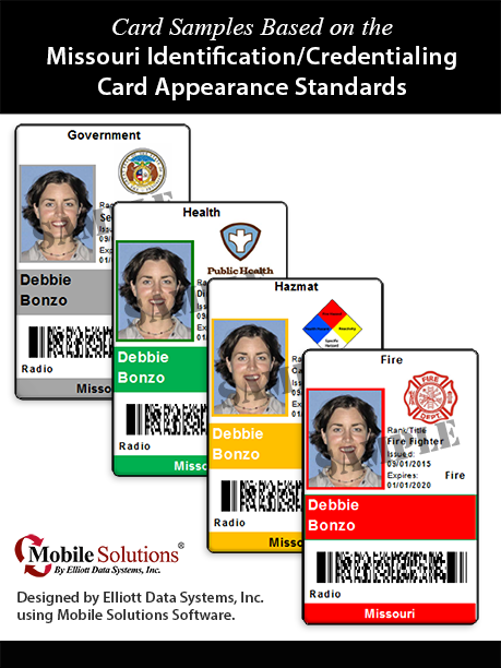 Solutions® Set Response Missouri Of Line Elliott's Card credentialing Identification For Emergency Mobile Identification New Systems Appearance Standards Meet