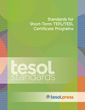 TESOL Releases New Standards for Short-Term Certificate Programs