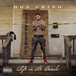 Don Chino - Life In The Bando
