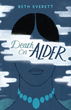 Death on Alder will be released October First