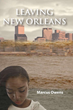 Hurricane Katrina Inspires Author to Tell His Story In His Latest Book
