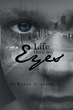 "DeMarco Grayson's New Book ""Life Thru My Eyes"" is a Creatively Crafted and Vividly Illustrated Journey in the Life of DeMarco Grayson"