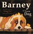 """Barney the Farm Dog"" Makes His Debut"