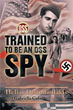 Former OSS spy talks experiences behind enemy lines revealed