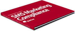 SMS Marketing Compliance Guide