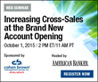 American Banker webinar sponsored by Cohen Brown Management Group, Inc.