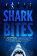 New Book, Shark Bites, Talks About Broken Deals, Amazing Success and Untold Stories from Behind the Camera