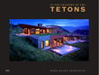 Fine art monograph In the Shadows of the Tetons from ORO Editions features highlights of the work of Top Mountain Architects-ranked Ward + Blake Architects.