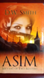 "Christianity and Islam Clash in Historical Murder Mystery, ""Asim: Servant of Two Masters"""