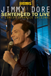 Jimmy Dore: Sentenced to Live will be Released on Comedy Dynamics 10/6