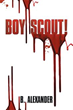 B. Alexander Addresses Teenage Delinquency in 'Boy Scout!'