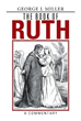 George L. Miller Retells 'The Book of Ruth'