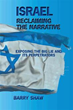Barry Shaw's book demands an honest assessment of what Israel is facing in the Middle East