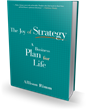 Bibliomotion Releases New Edition of 'The Joy of Strategy' by Allison Rimm, Now in Paperback