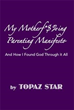 Author Topaz Star Reveals 'My Motherf*$%ing Parenting Manifesto'