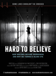 Hard To Believe Movie Poster