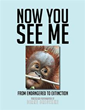 Author Pens 'Now You See Me: From Endangered to Extinction'